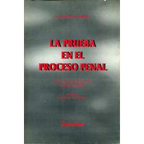 Prueba En El Proceso Penal, La - Cafferata Nores / Depalma