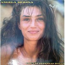 Angela Molina - Con Las Defensas Rotas - Vinilo Español