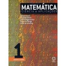 Matemática Ciência E Aplicações - Ensino Médio - Vol. 1 - 4ª