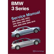 Manual De Servicio Bmw Serie 3 2006-2010 Ilustrado