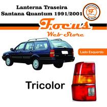 Lanterna Traseira Santana Quantum 91 92 93 94 95 96 97 98 Le