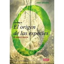 La Historia De El Origen De Las Especies Browne - Libro