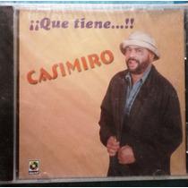 Casimiro El Mexicano - Que Tiene (cd)