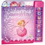 Livro Infantil Bailarinas Encantadoras - Um Livro Musical