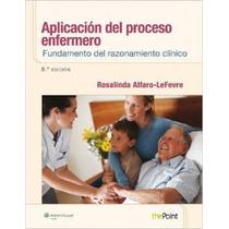 Aplicación Del Proceso Enfermero: Fundamento De Envío Gratis