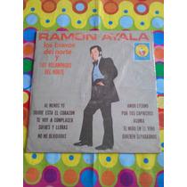 Ramón Ayala, Los Bravos Del Norte Y Relampagos Del Norte Lp.