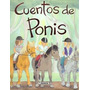 Cuentos De Ponis. (tres Eran Tres).ref:095-07; Envío Gratis