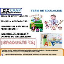 Tesis En Educación Pedagogia Y Docencia Asesorías