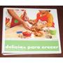 Delicias Para Crecer El Comercio Bebés Niño Escolares Cocina