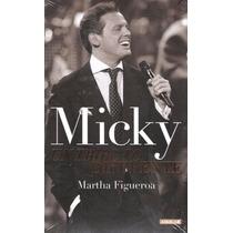 Micky Un Tributo Diferente De Martha Figueroa