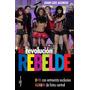 La Revolución Rebelde - Incluye Dvd, Poster Y Album De Fotos