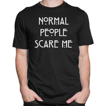 Camiseta Camisa Normal People Scare Me American Horror Story