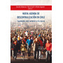 Nueva Agenda De Descentralización En Chile. Sentando Más A