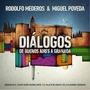 Rodolfo Mederos & Miguel Poveda - Diálogos De Buenos Aires A