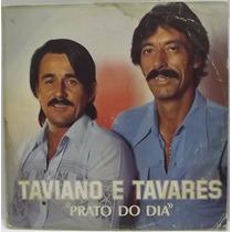 Lp / Vinil Sertanejo: Taviano E Tavares - Prato Do Dia 1982