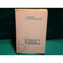 L. Landau Y A. Kitaigorodski, Física Para Todos, 2a. Ed.