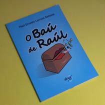 Livro O Baú De Raúl , De Raúl Ernesto L. Ballesta