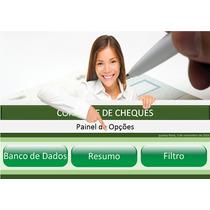 Planilha De Controle De Cheques! - Totalmente Automatizada!!