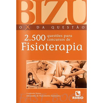 Bizu Fisioterapia 2500 Questões - Justiniano