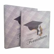 Álbum Formatura_ Foto 15x21,20x25,20x30 Ou 24x30 A Partir De