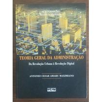 Teoria Geral Da Administração - Antonio C. A. Maximiano