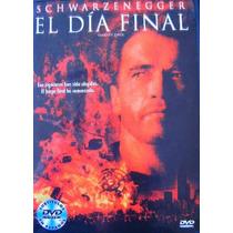 El Dia Final / Schwarzenegger / Dvd Usado
