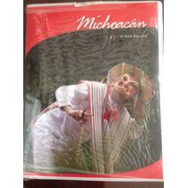 El Baile Regional Y Danzas De Michoacán. Libro, Cd Y Dvd