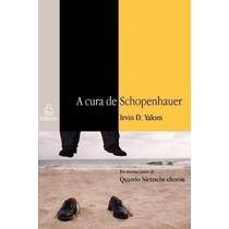 Livro A Cura De Schopenhauer Livro Schopenhauer