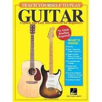 Aprenda A Tocar La Guitarra: Una Introducción Rápida Y Fácil