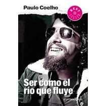 Libro Ser Como El Río Que Fluye - Paulo Coelho + Regalo