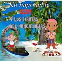 Kit Imprimible Izzy Y Los Piratas Del Nunca Jamas Invitacion