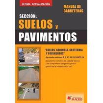 Manual De Carretera Sección: Suelos Y Pavimentos