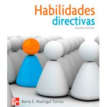 Habilidades Directivas Madrigal Torres Digital
