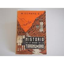 Historia De La Mision Tharahumara.dde M. Ocampo.