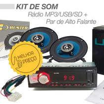 Kit Som Automotivo C Rádio Mp3 Usb Sd + Par De Alto Falantes