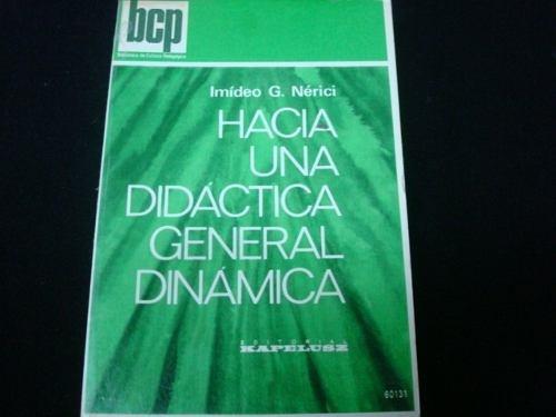 hacia una didactica general dinamica imideo g.nerici