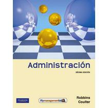 Libro: Administración - Stephen P. Robbins - Pdf