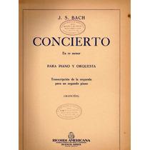 Bach Concierto En Re Menor Para Piano Y Orquesta