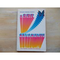 Livro - O Ser Consciente - Divaldo Pereira Franco
