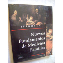 Nuevos Fundamentos De Medicina Familiar - Arnulfo Irigoyen