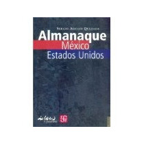 Libro Almanaque Mexico-estados Unidos *cj