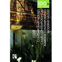 100 Tips + Ideas Casas Contemporaneas - De Haro / Am Editore