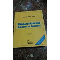 Redação Forense E Elementos Da Gramática (3 Edição )