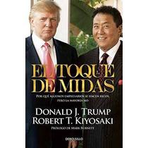 Libro El Toque De Midas (midas Touch: Why Some Entrepreneurs
