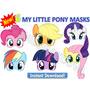 6 My Little Pony, Mascara, Imprimible, Digital, Fiesta, Niña