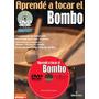 Libro Aprendé A Tocar El Bombo Método De Bombo