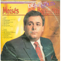 Lp Moises Borghetti - Deus Deus Deus