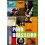 Dvd O Povo Brasileiro Darcy Ribeiro -duplo/orig-perf Estado