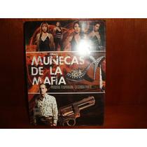 Las Muñecas De La Mafia Temporada 1 Parte 2 Serie Tv