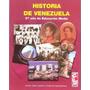 Libro, Historia De Venezuela 2 Año De Aureo Yepez Castillo.